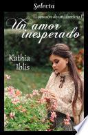 Un amor inesperado (El corazón de un libertino 1)