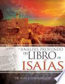 Un análisis profundo del libro de Isaías
