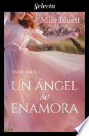 Un ángel se enamora (Amor amor 2)