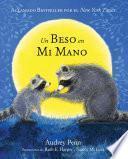 Un Beso en Mi Mano (The Kissing Hand)