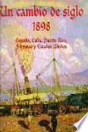 Un cambio de siglo, 1898