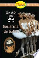 Un Dia en la vida de una bailarina de ballet / A Day in the Life of a Ballet Dancer