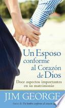 Un esposo conforme al corazn de Dios / A Husband After God's Heart
