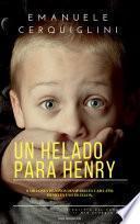 Un Helado Para Henry
