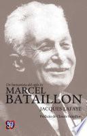 Un humanista del siglo XX. Marcel Bataillon