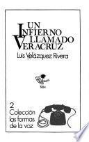 Un infierno llamado Veracruz