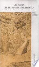Un judío lee el Nuevo Testamento