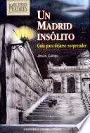 Un Madrid insolito / An Unusual Madrid