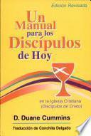 Un Manual Para Los Discipulosde Hoy