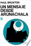Un Mensaje desde Arunachala