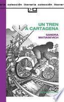 Un Tren a Cartagena