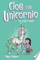 Una amiga brillante (Cloe y su Unicornio 4)