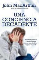 Una conciencia decadente / The Vanishing Conscience