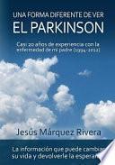 Una Forma Diferente de Ver el Parkinson
