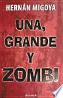 Una, grande y zombi