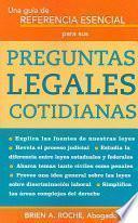 Una guía de referencia esencial para sus preguntas legales cotidianas