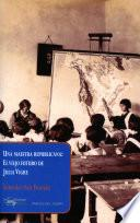 Una maestra republicana: El viejo futuro de Julia Vigre