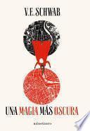 Una magia más oscura no1 (Edición española)