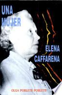 Una mujer, Elena Caffarena