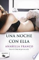 Una Noche Con Ella / A Night with Her