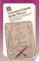 Una Nueva España desde México