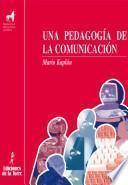 Una pedagogía de la comunicación