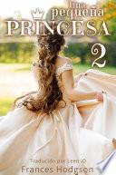 Una pequeña princesa (historia escolar) Parte 2