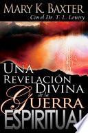Una revelación divina de la guerra espiritual