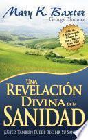 Una revelación divina de la sanidad