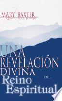 Una revelación divina del reino espiritual