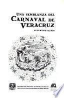 Una semblanza del Carnaval de Veracruz