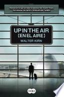 Up in the air (En el aire)