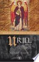 Uriel : para la transformación y la paz interior