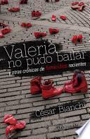 Valeria no pudo bailar