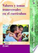 Valores y temas transversales en el currículum