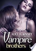 Vampire Brothers - Volumen 1