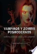 Vampiros y zombies posmodernos