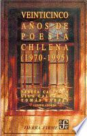 Veinticinco años de poesía chilena, 1970-1995