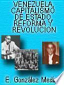 Venezuela, capitalismo de estado, reforma y revolución