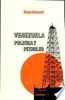 Venezuela, política y petróleo