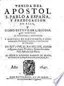 Venida Del Apostol S. Pablo A Espana, y Predicacion En Ella