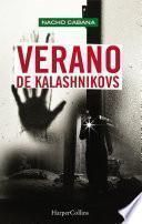 Verano de Kalashnikovs