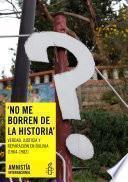 Verdad, justicia y reparación en Bolivia ( 1964-1982)