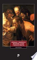 Verdad y barroco metáfora, ethos y mariachi mental