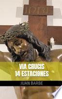 Via Crucis - 14 estaciones