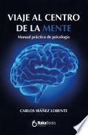 Viaje al centro de la mente