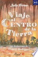 Viaje al Centro de la Tierra para estudiantes de español. Libro de lectura fácil Nivel A2