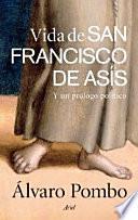 Vida de San Francisco de Asís y un prólogo político