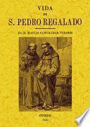 Vida de San Pedro Regalado, patrón de Valladolid