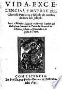 Vida, Excelencias, y muerte del glorioso patriarca y Esposo de nuestra Senora san Joseph